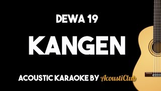 Dewa 19   Kangen [acoustic Guitar Karaoke]