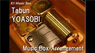 Tabun/YOASOBI [Music Box]
