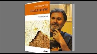 Selección de poemas de 'Esta luz tan breve' en la voz de Aurelio González Ovies