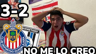 LOCURA DE PARTIDO!!! CHIVAS VS Querétaro 3-2 REACCIONES