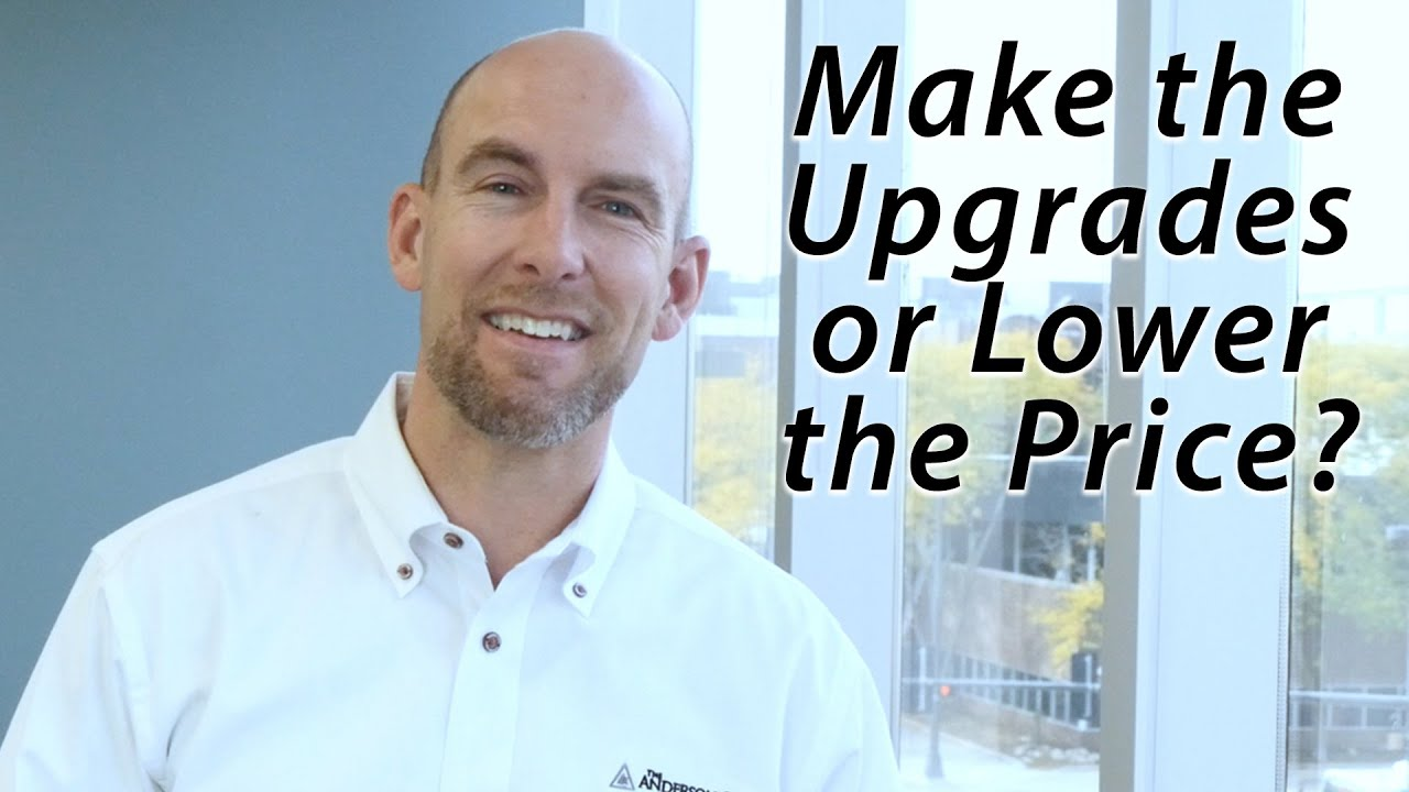 Should You Lower Your Price or Make the Upgrades?