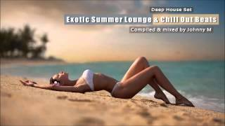 Exotic Summer Lounge & Chill Out Beats | Deep House Set