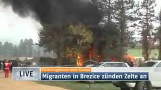 Refugee arsonists burn down their refugee tent camp in Brezice Slovenia