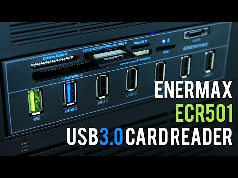 Enermax ECR501 USB 3.0 Card Reader – Unboxed & Tested