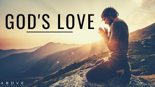GOD'S LOVE - Inspirational & Motivational Video