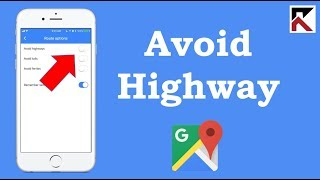 How To Avoid Highways Google Maps iPhone