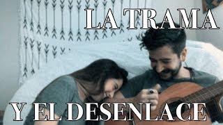 Camilo y Evaluna - La Trama y el Desenlace (COVER)