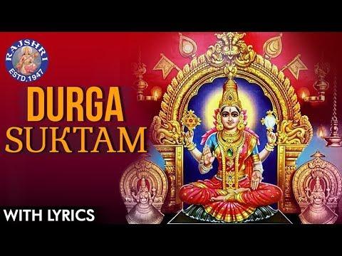 Download Full Durga Suktam With Lyrics | दुर्गा सूक्तम | Durga Suktam Vedic Chanting | Durga Mantra Mp4 HD Video and MP3