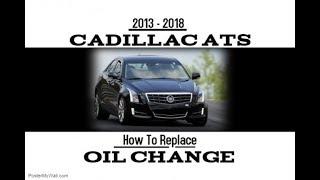 2013-2018 Cadillac ATS Oil Change