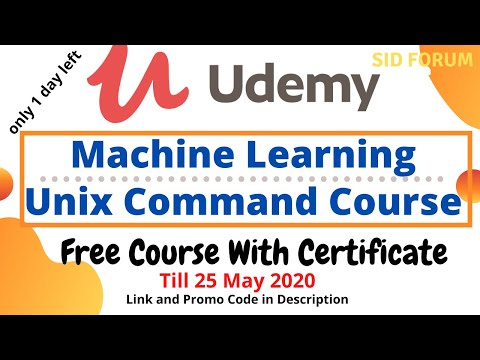 Udemy Free Certification Course for Machine Learning and Unix ...
