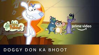 Pakdam Pakdai - Doggy Don Ka Bhoot   Amazon Prime Video