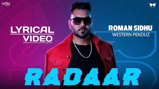 Radaar - Lyrical Video | Roman Sidhu | Western Penduz | Latest Punjabi Song 2020 | Saga Music