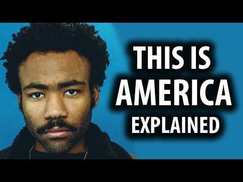Explaining 'This Is America' Childish Gambino's Edgy New Video mp3