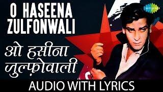 O Haseena Zulfonwale Jane Jahan with lyrics | ओ   - YouTube
