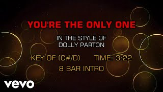 Dolly Parton - You're The Only One (Karaoke)