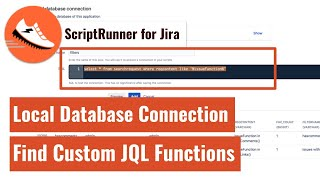 ScriptRunner for Jira - Database query to find custom JQL functions in filters