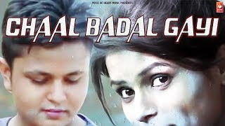 Chaal Badal Gayi | Amit Dixit, Jyoti Mishra | Latest Haryanvi Songs Haryanavi 2018 | VOHM