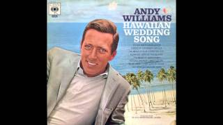 Andy Williams ‎– Hawaiian Wedding Song - 1966 (RE) - full vinyl album
