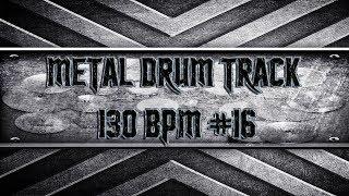 American Modern Metal Drum Track 130 BPM (HQ,HD)