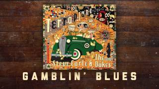 Steve Earle & The Dukes - Gamblin' Blues [Audio Stream]