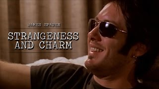 "James Spader ""Strangeness and charm"""