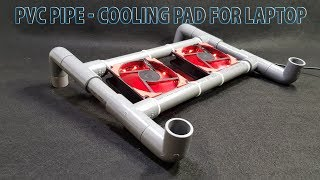 DIY a Cooling Pad for Laptop using PVC pipe