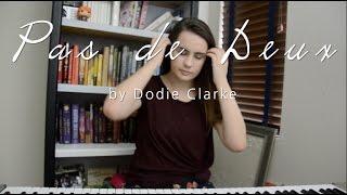 Pas de Deux by Dodie Clark - Cover // Evie Masters