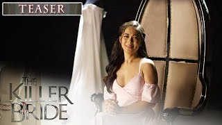The Killer Bride: The Making Of A Teleserye