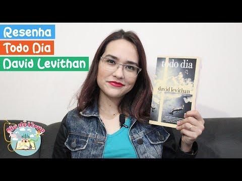 Todo Dia | David Levithan | Editora Galera Record | Resenha - Dia de Livro