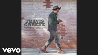 Travis Greene - Intentional Album Version