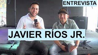 Entrevista. JAVIER RÍOS JR. La Gran Herencia.