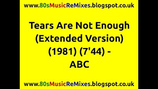 Tears Are Not Enough (Extended Version) - ABC | 80s Pop Classics | 80s Pop Hits | 80s Club Music