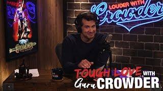 "TOUGH LOVE: ""Dear Crowder, I Told My Girlfriend Her Boobs Were Small…"""