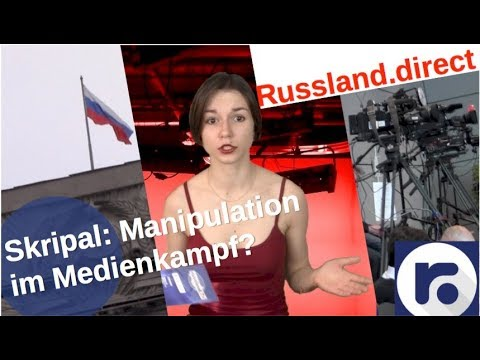 Skripal: Medienkampf mit Manipulation? [Video]