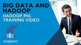 Pig Tutorial | Pig Latin Tutorial | Hadoop Pig Tutorial For Beginners | Pig Programming |Simplilearn