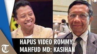 Hapus Video Pidato Romahurmuziy soal 'Pejabat Jadi Penjahat', Mahfud MD: Kasihan