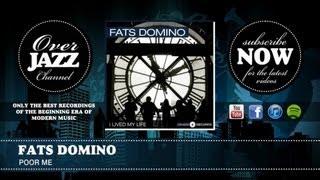 Fats Domino - Poor Me (1955)