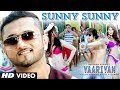 Free Download Sunny Sunny Yaariyan Song by Honey Singh Full HD VIDEO Song with Lyrics
