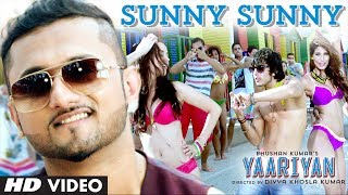 Sunny Sunny - Song featuring Yo Yo Honey Singh - Yaariyan