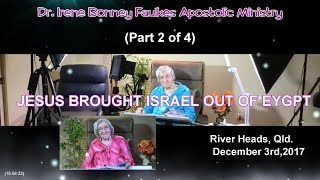 (Part 2 of 4) Jesus brought israel out of eygpt