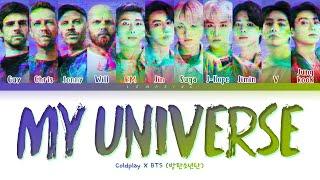 BTS X Coldplay My Universe Lyrics (방탄소년단 콜드플레이 My Universe 가사) [Color Coded Lyrics/Han/Rom/Eng]
