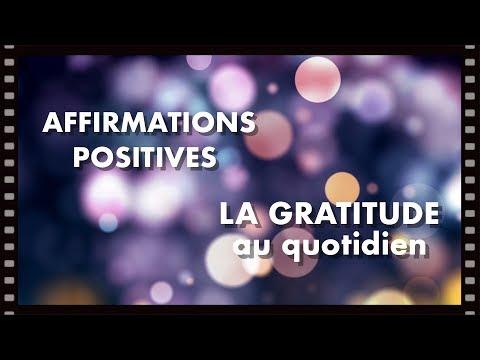 AFFIRMATIONS POSITIVES, LA GRATITUDE AU QUOTIDIEN, EFT POSITIF, DÉFI 21 JOURS