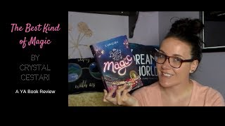 The Best Kind of Magic ( A YA Book Review)