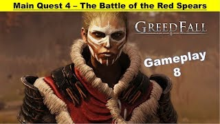 Greedfall - The Battle of the Red Spears - Go to Battlefield - Save Siora Sister - Find Queen
