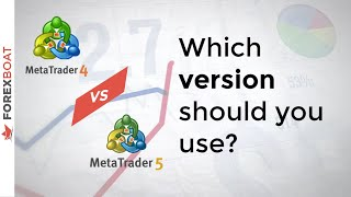 What is better metatrader 4 or 5