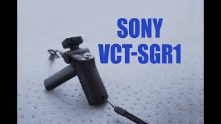 Sony VCT-SGR1 Shooting Grip Review