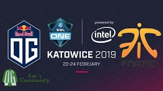 OG vs Fnatic - Game 1 - ESL One Katowice 2019 - Playoff.