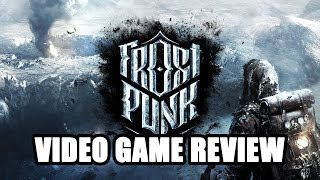 Frostpunk - Video Game Review