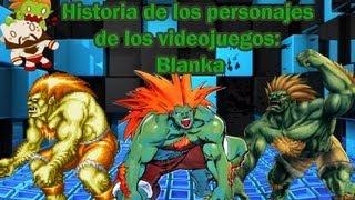 Historia de los personajes de los  videojuegos: Blanka