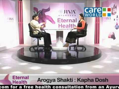 Kapha Special  ( Arogyashakti  ) | Eternal Health Ep#149 ( 1  )